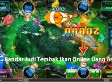 Bandar Judi Tembak Ikan Online Uang Asli
