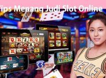 Tips Menang Judi Slot Online